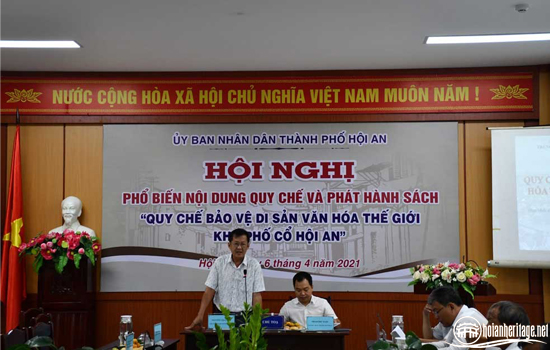 "Conference on disseminating and issuing ""the Regulation of Protection of the World Cultural Heritage site – Hoi An Ancient Town"""